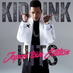 Kid Ink (Hits Japan Tour Edition) by Kid Ink