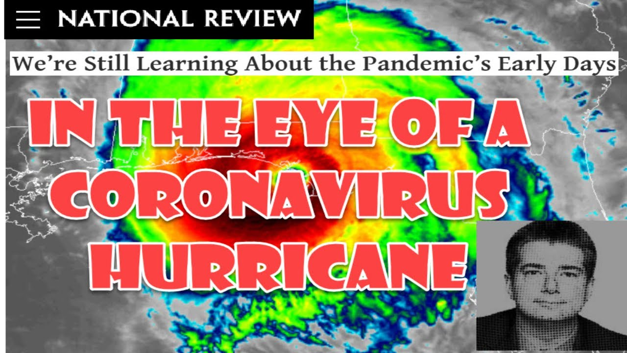 #31 - Responding To National Review Article About Corona Virus Early Days And Me