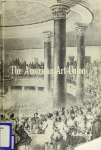 Cover of: The American Art-Union   Maybelle Mann