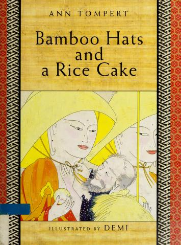 Cover of: Bamboo hats and a rice cake   Ann Tompert