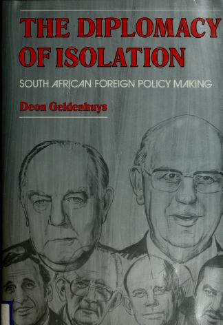 Cover of: The diplomacy of isolation | Deon Geldenhuys