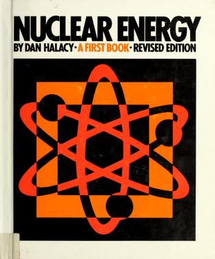 Cover of: Nuclear energy   D. S. Halacy
