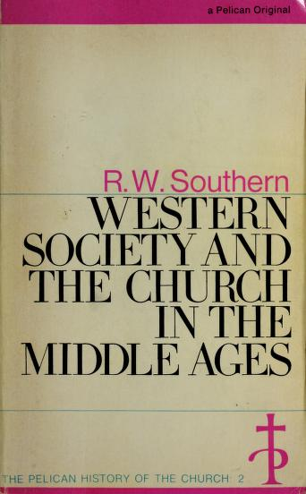 Cover of: Western society and the Church in the Middle Ages by R. W. Southern