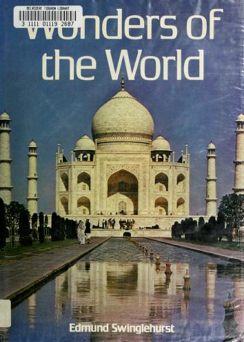 Cover of: Wonders of the world | Edmund Swinglehurst